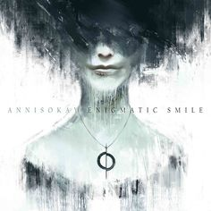 Annisokay - Enigmatic Smile (2015) Look this band up, people!!!