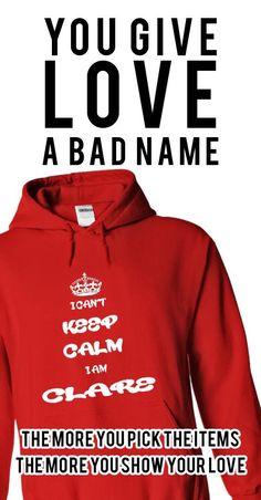 I cant keep calm I am Clare Name, Hoodie, t shirt, hoodies