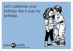 Funny Birthday Ecard: Let