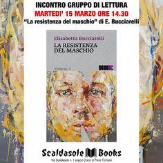 """Martedì 15 Marzo Gruppo di lettura """"La resistenza del maschio"""" http://bit.ly/ResistenzaMaschio"""