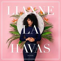 Lianne La Havas - Blood (Vinyl, LP, Album) at Discogs