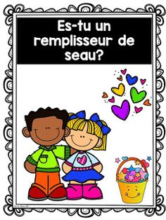 Les petits génies - Ressources pédagogiques: As-tu rempli un seau aujourd'hui? School Organisation, Organization And Management, Grade 1 Art, Classroom Management Plan, French Education, Classroom Tools, French Classroom, Teaching French, School Counseling