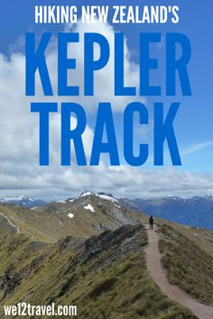 All you want to know about hiking the Kepler Track - one of New Zealand's Great Walks -> check our blog and get inspired!