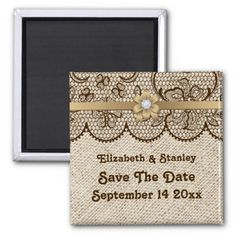 Brown lace, linen burlap rustic wedding personalized Save the Date magnet, part of a wedding set.