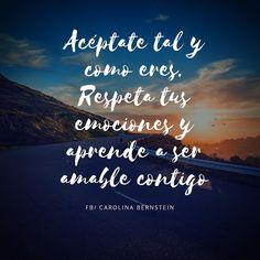Acéptate tal y como eres. Respeta tus emociones y aprende a ser amable contigo! Compártelo   http://ift.tt/2d2YCrc  #amorPropio #Acéptarme #buenasvibras