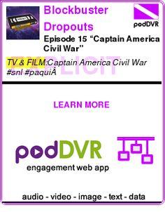 "#TV #PODCAST  Blockbuster Dropouts    Episode 15 ""Captain America Civil War""    LISTEN...  https://podDVR.COM/?c=1ca4e344-dfb6-0dea-fdf7-97506760b024"