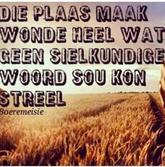 Afrikaans ♡ Afrikaanse Quotes, Hunting Quotes, Relationship Texts, Positive Vibes, Feel Good, Inspirational Quotes, Sayings, Windmill Art, Inspire Quotes