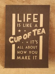 Vintage Chic East of India Retro Poster Sign Picture Life is like a Cup of tea VG Emily x Te Chai, Cuppa Tea, Tea Art, My Cup Of Tea, Tea Recipes, Party Recipes, Life Is Like, High Tea, Drinking Tea