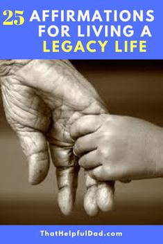 25 Affirmations for Living a Legacy Life - That Helpful Dad Positive Self Talk, Positive Attitude, Positive Quotes, Insightful Quotes, Inspirational Quotes, Wisdom Quotes, Life Quotes, Happy With My Life, Hand Quotes