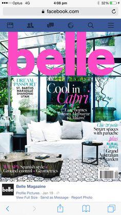 The latest Belle Magazine Cover, Feb/March 2015 issue. Architecture Magazines, Interior Architecture, Interior Design, Design Interiors, Belle Magazine, Australian Garden, Interiors Magazine, Interior Stylist, Center Table