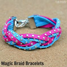 DIY Bracelets Tutorial: Magic Braids - Crafts Unleashed