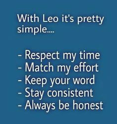 Dating a Leo. Leo Virgo Cusp, Leo Horoscope, Leo Quotes, Zodiac Quotes, Strong Quotes, Attitude Quotes, Leo Zodiac Facts, Pisces Zodiac, All About Leo