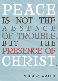 Peace: The presence of God