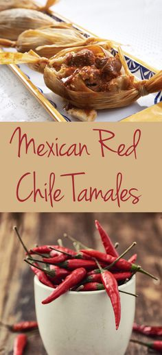 Chef LaLa's Mexican Red Chile Tamales use dry chiles and tender braised pork.