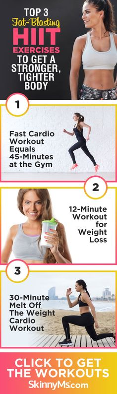 Get a Stronger, Tighter Body with these Top 3 Fat-Blasting HIIT Exercises! #fitness #workouts #HIIT #fatblasting #skinnyms
