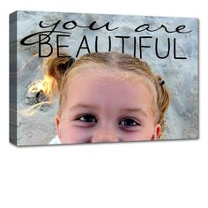 your child's photo on canvas with quote