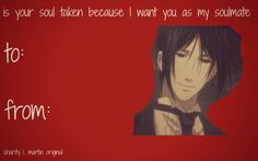 So, Valentine's Day is coming up and I thought I would try my hand at cheesy Valentine's Day cards based on my favorite anime/manga series! Valentines Anime, Funny Valentine, Valentine Day Cards, Pic Up Lines, Anime Pick Up Lines, Cute Puns, Black Butler Anime, Haikyuu Funny, My Only Love