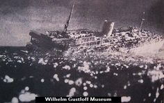 The MV Wilhelm Gustloff sank after being torpedoed by the Soviet submarine S-13 on January 30, 1945. More than 6,000 lost their lives, including women, children and wounded soldiers.