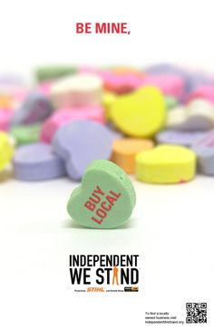 Show Your Love For Local This Valentine's Day - Independent We Stand Buy Local, Shop Local, Support Local Business, Valentines Day, Handmade, Gifts, Ms, Third, Advertising