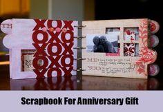 Scrapbook For Anniversary Gift