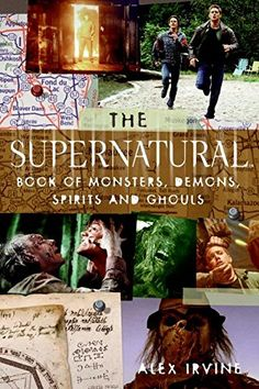 """The """"Supernatural"""" Book of Monsters, Spirits, Demons, and... https://www.amazon.com/dp/0061367036/ref=cm_sw_r_pi_dp_x_iK9hyb3ACB3ZW"""