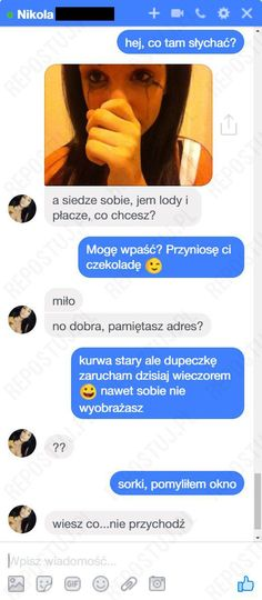 Repostuj.pl - 9 | Smutna Nikola xDD Funny Sms, Wtf Funny, Polish Memes, Im Depressed, You Had One Job, Everything And Nothing, Some Quotes, Best Memes, Haha