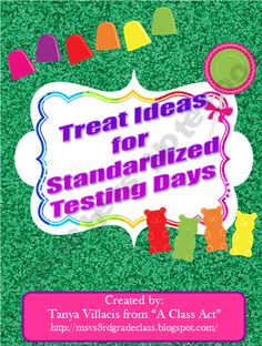 FREE Standardized Testing Treat Templates