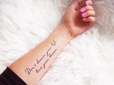 don't dream your life, live your life tattoo
