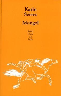 Mongol de Karin Serres