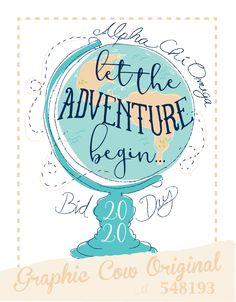Let The Adventure Begin globe bid day #grafcow
