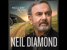 Neil Diamond Melody Road (Deluxe Edition)