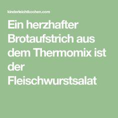 Ein herzhafter Brotaufstrich aus dem Thermomix ist der Fleischwurstsalat