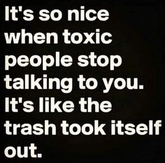Negative, Toxic People...