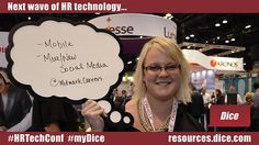 """The next wave of HR technology is... """"Mobile, more/new social media"""" via @MidmarkCareers #HRTechConf #myDice"""
