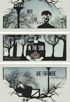 Pourquoi devrais-je craindre le noir quand les masques que les gens portent au soleil sont plus terrifiants?