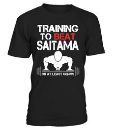 TRAINING TO BEAT SAITAMA   #hoodie #ideas #image #photo #shirt #tshirt #sweatshirt #tee #gift #perfectgift #birthday #Christmas #yoga