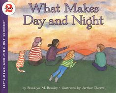 Book, What Makes Day and Night (Let's-Read-and-Find-Out Science by Franklyn M. Kindergarten Science, Science Classroom, Teaching Science, Classroom Ideas, Elementary Science, Best Children Books, Childrens Books, Kid Books, Second Grade Science