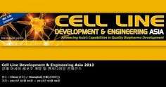 Cell Line Development & Engineering Asia 2013 상해 아시아 세포주 개발 및 엔지니어링 컨퍼런스