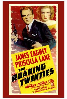 """CAST: James Cagney, Priscilla Lane, Humphrey Bogart, Gladys George, Jeffrey Lynn; DIRECTED BY: Raoul Walsh; Features: - 27"""" x 40"""" - Packaged with care - ships in sturdy reinforced packing material - M"""