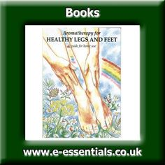 Aromatherapy for Healthy Legs and Feet Book Author Christine