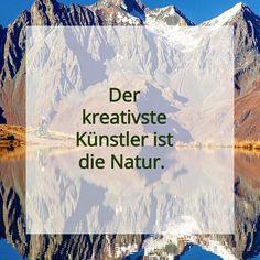 Der kreativste Künstler ist die Natur. Wie wahr diese Worte doch sind... #natur #nature #nurnatur #nurnaturblog #see #berg #künstler #wandern #wanderlust #hikingadventures #naturlover #freizeit #enjoylife #österreich #oberösterreich #quote #spruch #inspiration #free #adventure #life Berg, Wanderlust, Cover, Books, Inspiration, Road Trip Destinations, Tours, Hiking, Nature