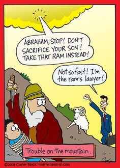 """Abraham and Isaac ... and the lawyer...    - """"Inherit the Mirth"""" by Cuyler Black;  10/29/14"""