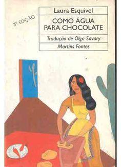 Como água para chocolate Laura Esquivel