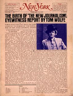 Tom Wolfe Gives an Eyewitness Report of the Birth of 'The New Journalism' -- New York Magazine