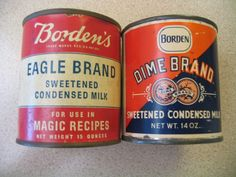 "TWO BORDEN""S CONDENSED MILK CANS. DIME BRAND & EAGLE BRAND. 1940-1950"