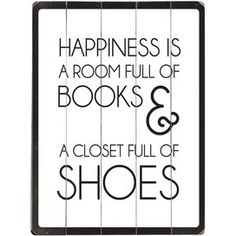 """Happiness is a room full of books & a closet full of shoes"" wall art"