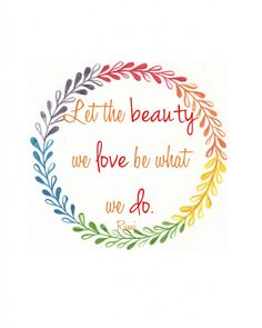 free printable {let the beauty we love be what we do}