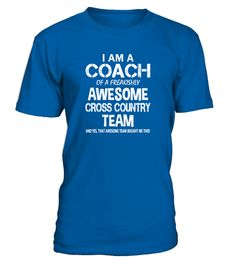 # I Am a Coach Of Freakishly Awesome Cross Country Team .  I Am a Coach Of Freakishly Awesome Cross Country Team Tshirt (Shirt   Hoodie)TAGS:coach k t shirt da coach t-shirt soccer coach t shirts gymnastics coach t shirts cheer coach t shirts coach 1k t shirt, sport t shirt, sports, sports t shirt, love sports, relax with sport, competitive physical activity, games, Sport in childhood, Olympic Games, sport is my life, football, top sport, sportsbook, baseball t shirts