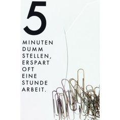 Haftnotiz - 5 Minuten dumm stellen... von Räder Design, http://www.amazon.de/dp/B004B96MO4/ref=cm_sw_r_pi_dp_QWaLrb0GYQ6Y4