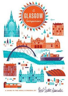 Situated on the River Clyde Glasgow is the largest city in Scotland. Illustrator Brent Couchman created a Glasgow map for Herb Lester Associates. Travel Illustration, Graphic Design Illustration, Cool Posters, Travel Posters, Glasgow Map, World Map Design, Pub, Scotland Travel, Illustrations